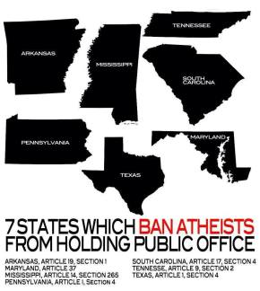 U.S. State Legislation Attempting to Prevent Atheists from Taking PublicOffice